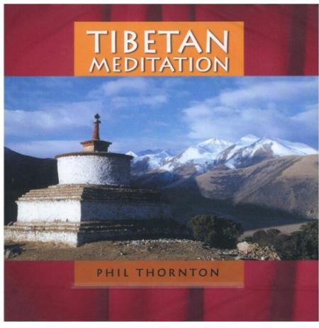 Tibetan Meditation by Phil Thornton